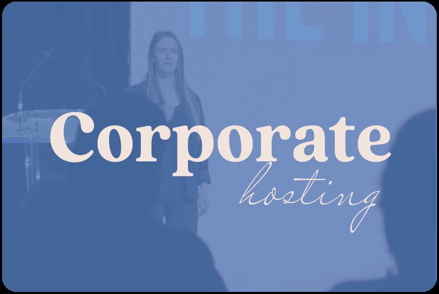 Corporate Hosting
